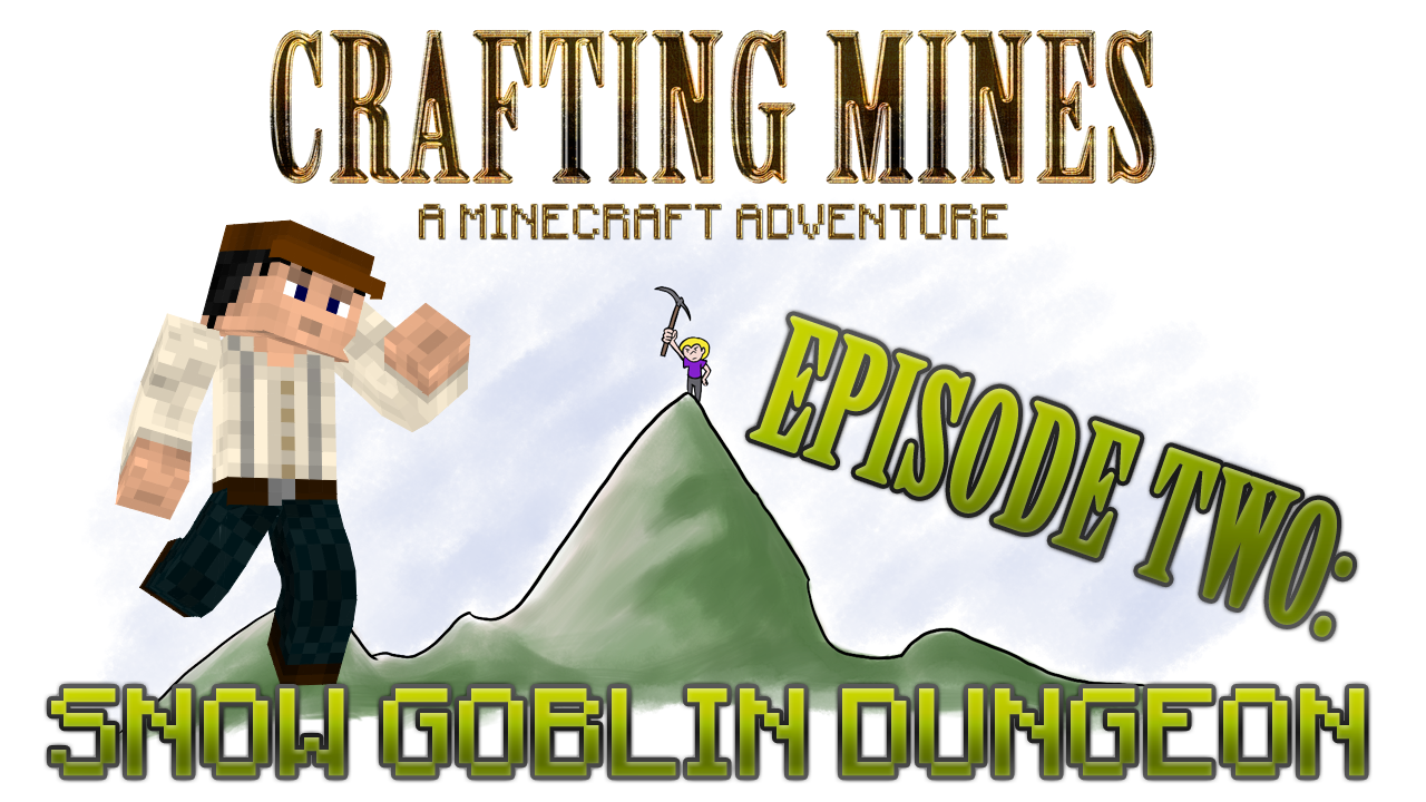 Crafting Mines: Episode 2 Titlecard
