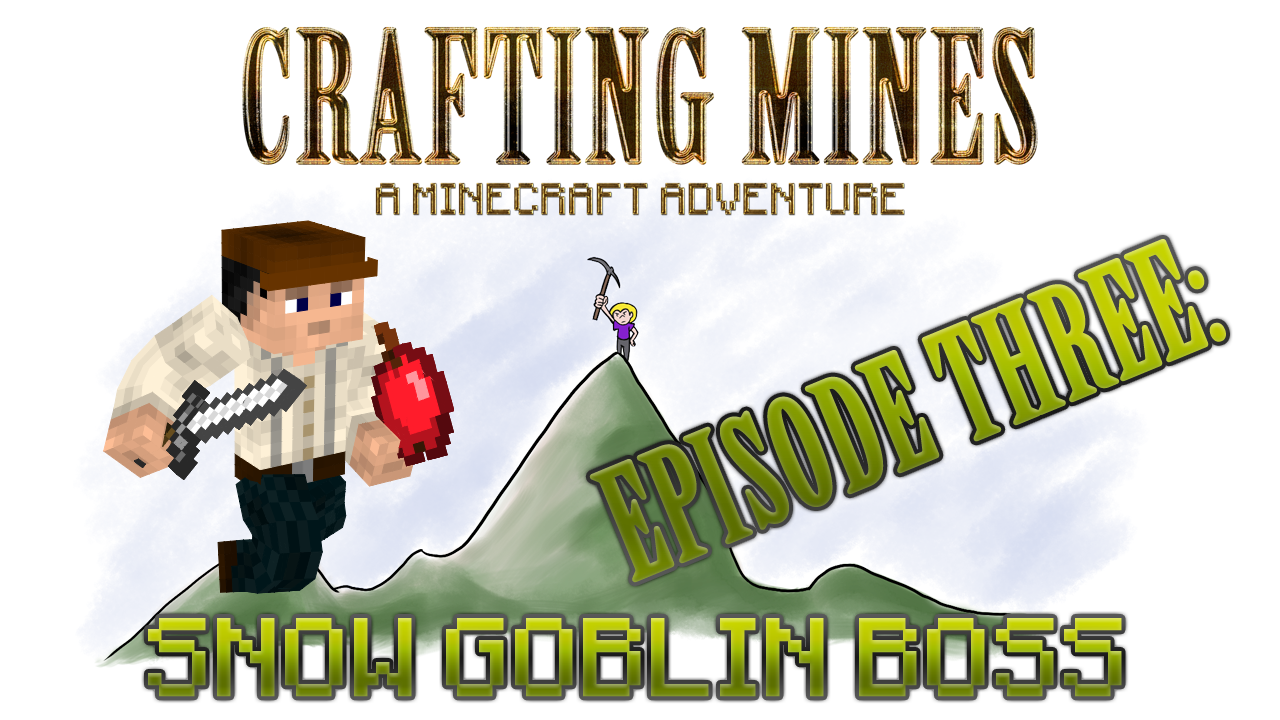 Crafting Mines: Episode 3 Titlecard